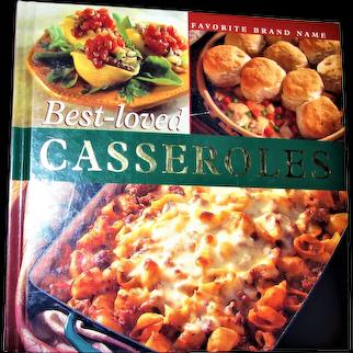 Best-Loved Casseroles : Favorite Brand Name by Publication International Ltd. 1999 Hardcover 1st Edition, Like New