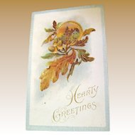 "1914, ""Hearty Greetings"" Embossed Postcard Copyright 1910"