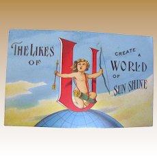 "1910 ""The Likes of U Create a World of Sun Shine"" Postcard"