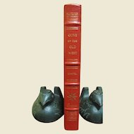 """Leather Bound """"Guns Of The Old West"""" by Charles Edward Chapel-Like New"""