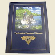 The Complete Freshwater Fisherman by Dick Sternberg 