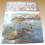 Warships and Naval Battles of the Civil War by Tony Gibbons