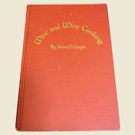 Wine and Wine Cooking by Anne M Logan