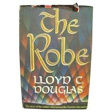 1942, The Robe by Lloyd C. Douglas - 1st Edition