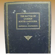 The Battle of Camden South Carolina,Historical Statement 1929 First Ed,V. Rare
