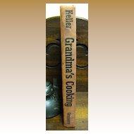 1951, Grandma's Cooking by Allan Keller, 1st edition