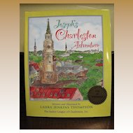 Joseph's Charleston Adventure, written, ill. & signed by Laura Jenkins Thompson