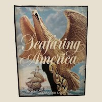 Seafaring America by Alexander Laing, History of American Ships