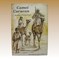 1968, Camel Caravan by Arthur Catherall, Hardcover, Illustrated