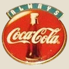 Vintage Coca Cola Always Pin, Coke Bottle Red Background with Always on Top, Made in USA