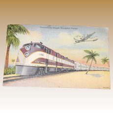 """Early 1940's Post Card for Train and Plane Enthusiasts """"Streamlining through Wonderful Florida"""""""