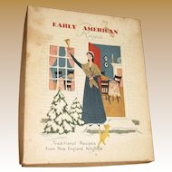 1953 1st Edition, Early American Recipes by Heloise Frost, Illustrated by Barbara Corrigan, Published by Phillips Publishers Inc. Massachusetts, 1st Printing w/Box Mint, Cookbook