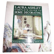 """Laura Ashley"""" Complete Guide to Home Decorating 1989, 1st edition"""