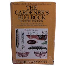 The Gardener's Bug Book by Cynthia Westcott Great Color Plates