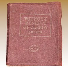 c 1920's, Without Benefit of Clergy & The Man Who Would be King by Rudyard Kipling, Little Leather Library-Brown-Miniature