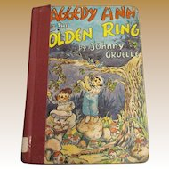 1961, Raggedy Ann and The Golden Ring by Johnny Gruelle Bobbs Merrill Andy