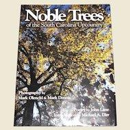 Noble Trees of the South Carolina Upcountry, John Lane/ Michael A. Dirr/ Mark Olencki & Mark Dennis, Full of Beautiful Photos of Trees, Like New