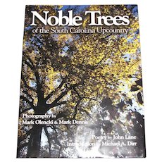 Noble Trees of the South Carolina Upcountry, John Lane/ Michael A. Dirr/ Mark Olencki & Mark Dennis, Full of Beautiful Photos of Trees, Like New