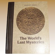 """""""The World's Last Mysteries"""" by Reader's Digest, Vintage Hardcover Book 1978"""
