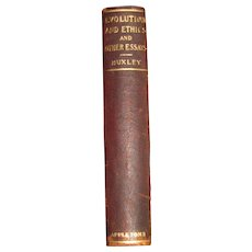 1896, Evolution and Ethics and Other Essays by Thomas H. Huxley, Leatherbound