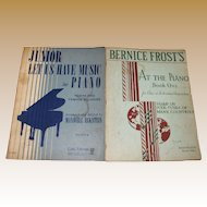 1935, Bernice Frost :At the Piano, Book 1 & 1958, Junior Let Us Have Music for Piano by Maxwell Eckstein