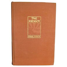 The Patriot by Pearl S. Buck, 1939 First Edition, HC, Winner of the Nobel Prize in Literature
