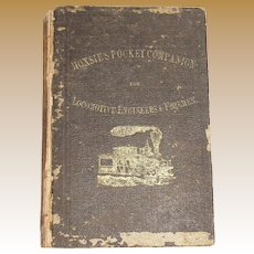 1875, Pocket Companion For Locomotive Engineers And Firemen by Charles Hoxsie, 1st edition, 1st printing, Very Rare
