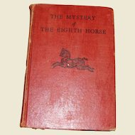 1949, Mystery of the Eighth Horse by Martha Lee Poston, HC, Children's Book