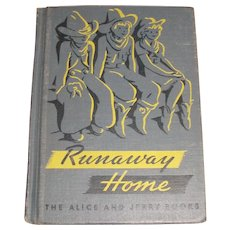 Runaway Home by Elizabeth Coatsworth (1942 HC) 1st Edition, Alice and Jerry Books, Children's Book