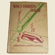 """1938 1st Edition """"Who Travels There"""" The Road to Safety, Illustrated, 5th & 6th Grade Reader"""