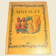 Miss Suzy by Miriam Young, 1964, 1st Edition HC, Illustrated Children's Tale