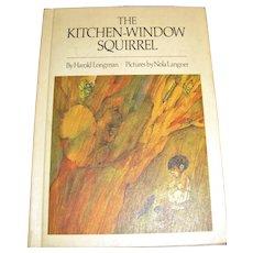 The Kitchen Window Squirrel Longman Langner HB 1969 1st edition