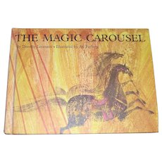 The Magic Carousel by Dorothy Levenson Illustrated by Ati Forberg, HC, 1967, Parents' Magazine