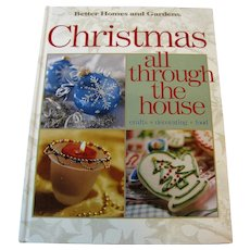 Christmas all Through The House Crafts Decorating Food Better Homes & Gardens, HC, Like New
