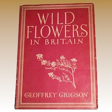 1948, Wild Flowers In Britain by Grigson Geoffrey, HCDJ, Gardening