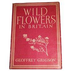 1948, Wild Flowers In Britain by Grigson Geoffrey, HCDJ, Gardening