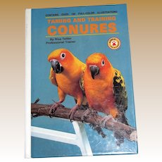 Taming and Training Conures by Risa Teitler, HC, 1983, Like New