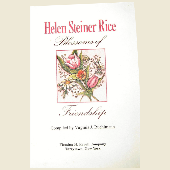 Blossoms of Friendship by Helen Steiner Rice, HC, Like New : Fay Wray Antiques | Ruby Lane
