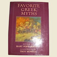 Favorite Greek Myths by Osborne, Mary Pope Osborne and Illustrated by Troy Howell, HCDJ, Children, Like New
