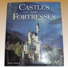 Castles and Fortresses by Robin S. Oggins, HC/DJ
