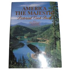America the Majestic Pictorial Cookbook by Jon Tarpstra, HCDJ, 1st Edition, in Nearly New Condition