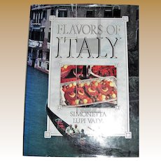 The Flavors of Italy: Authentic Regional Italian Cooking by Simonetta Lupi Vada, HCDJ, 1986, 1st Edition