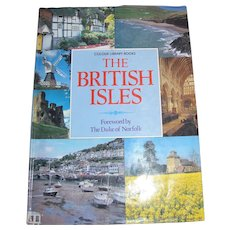 The British Isles by Colour Library Books, Forward by The Duke of Norfolk, 1990, HCDJ