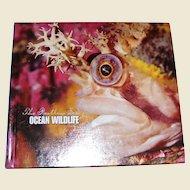 Ocean Wildlife (The Restless Sea) by Carole Garbuny Vogel, HC, Near Mint