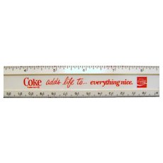 "Vintage 12"" Coca Cola Ruler ""Coke adds life to everything nice"""
