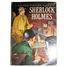 "1957, ""Sherlock Holmes""  A Golden Picture Classic, CL-108-100, Beautifully Illustrated, HC"