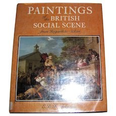 Paintings of the British Social Scene from Hogarth to Sickert by E.D.H. Johnson, 1986, 1st Edition, HCDJ