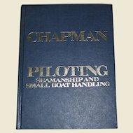 Chapman Piloting - Seamanship and Small Boat Handling by Elbert S. Maloney, 1977