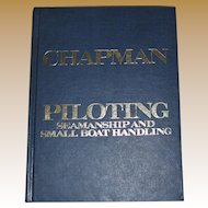 Chapman Piloting - Seamanship and Small Boat Handling by Elbert S. Maloney, 1977