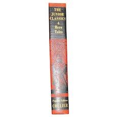 Hero Tales, The Junior Classics Popular Edition,  Volume 4